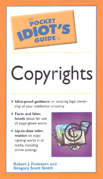 Idiot's Pocket Guide to Copyrights