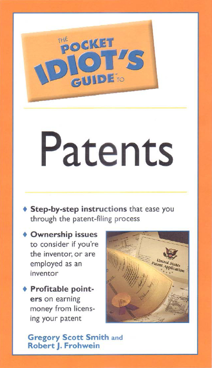 Idiot's Pocket Guide to Patents