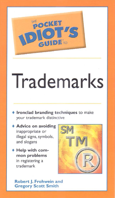 Idiot's Pocket Guide to Trademarks